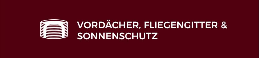 VORDÄCHER, FLIEGENGITTER & SONNENSCHUTZ Roffelsen